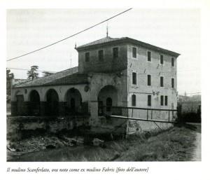 """Il Mulino """"Scanferlato"""", ora noto come ex-mulino Fabris"""