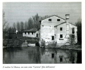 Il Mulino Ca' Bianca, noto anche come Cartiera